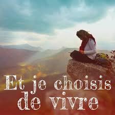 Et je choisis de vivre - Accueil | Facebook